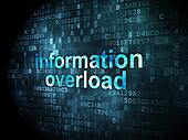 Data concept: Information Overload on digital background