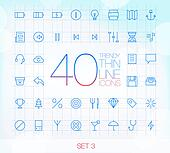 40 Trendy Thin Icons Set 3
