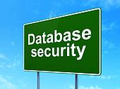 Safety concept: Database Security on road sign background