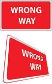 Wrong way traffic sign
