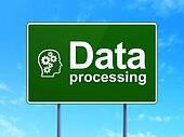 Data concept: Data Processing and Head With Gears on road sign background