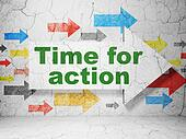 Time concept: arrow whis Time for Action on grunge wall background