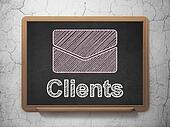 Business concept: Email and Clients on chalkboard background