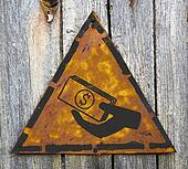 Icon of Money in the Hand on Rusty Warning Sign.