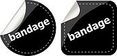 bandage word on black stickers button set, label, business concept