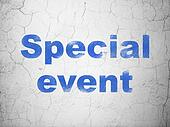 Business concept: Special Event on wall background