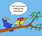 Without the parachute