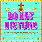 Do No Disturb Poster